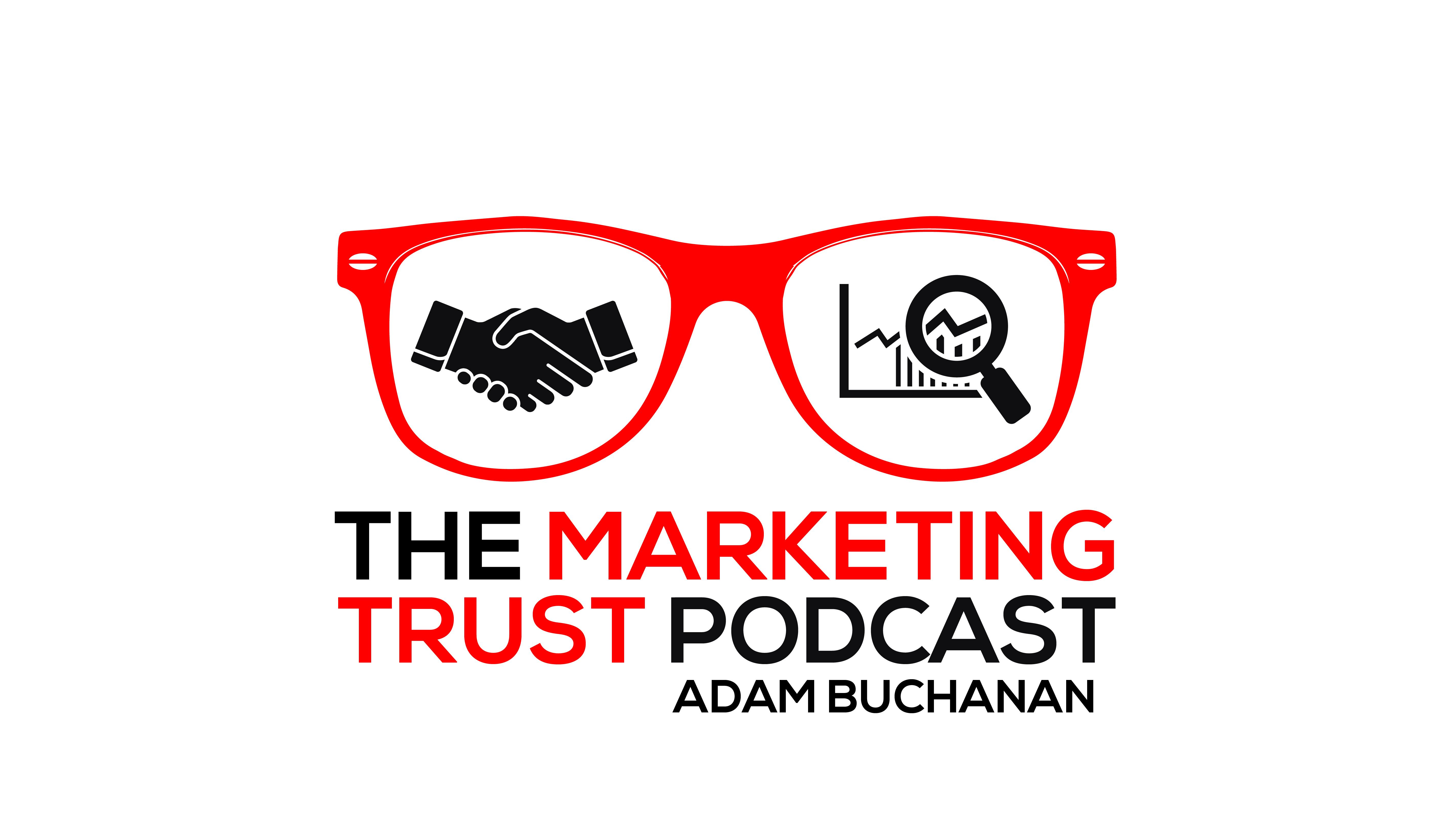 The Marketing Trust Formula | Adam Buchanan